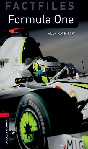 Oxford Bookworms Library Factfiles: Level 3:: Formula One - Oxford Bookworms ELT (Paperback)