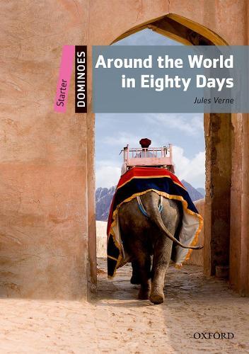 Dominoes: Starter: Around the World in Eighty Days - Dominoes (Paperback)