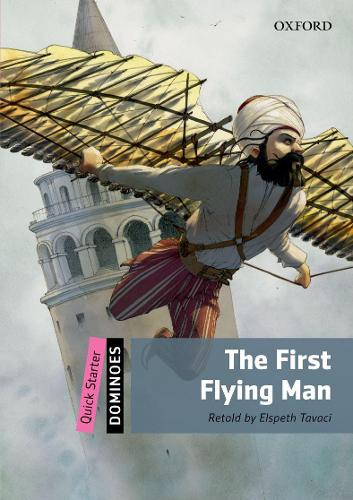 Dominoes: Quick Starter: The First Flying Man - Dominoes (Paperback)