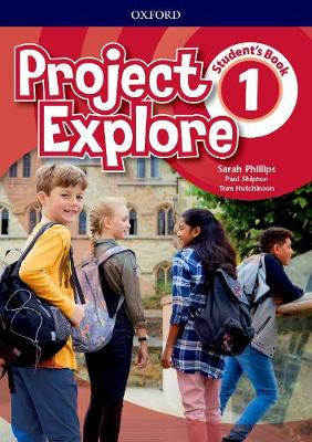 Project Explore: Level 1: Student's Book - Project Explore (Paperback)