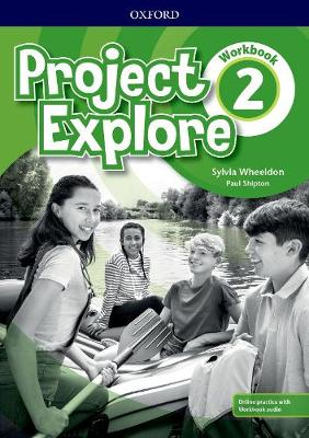 Project Explore: Level 2: Workbook with Online Practice - Project Explore