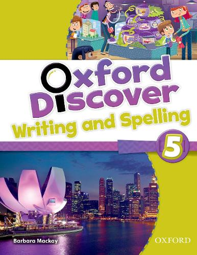 Oxford Discover: 5: Writing and Spelling - Oxford Discover (Paperback)