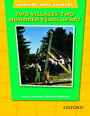 Content Area Readers: Two Villages: Two Hundred Years Apart - Content Area Readers (Paperback)