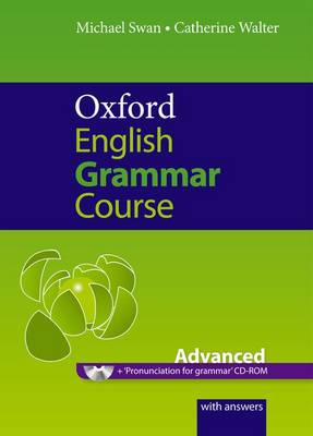 Oxford English Grammar Course: Advanced: with Answers CD-ROM Pack - Oxford English Grammar Course