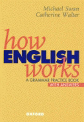 How English Works: A Grammar Practice Book (with Answers) (Paperback)