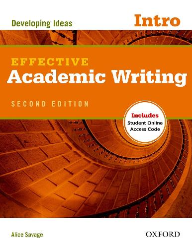 Effective Academic Writing Second Edition: Introductory: Student Book - Effective Academic Writing Second Edition