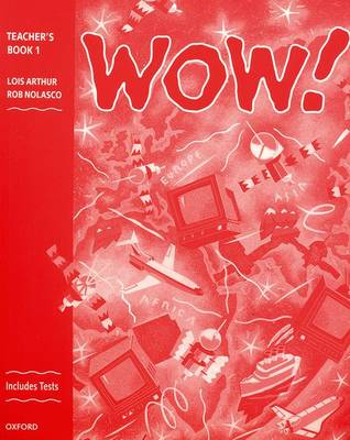 WOW!: Teacher's Book (including Tests) Level 1: Window on the World (Paperback)