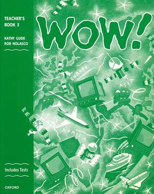 WOW!: Teacher's Book (including Tests) Level 3: Window on the World (Paperback)