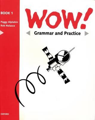 WOW!: Grammar & Practice Book Level 1: Window on the World (Paperback)