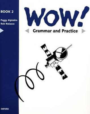 WOW!: Grammar and Practice Book Level 2: Window on the World (Paperback)