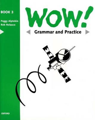 WOW!: Grammar and Practice Book Level 3: Window on the World (Paperback)