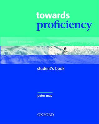 Towards Proficiency: Student's Book (Paperback)