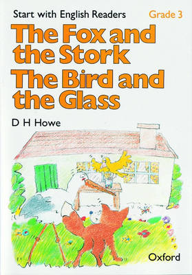 Start with English Readers: Grade 3: The Fox and the Stork/The Bird and the Glass - Start with English Readers (Paperback)