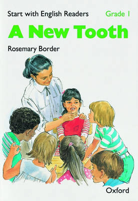 Start with English Readers: Grade 1: A New Tooth - Start with English Readers (Paperback)
