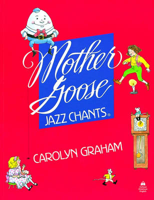 Mother Goose Jazz Chants (R): Student Book - Mother Goose Jazz Chants (R) (Paperback)