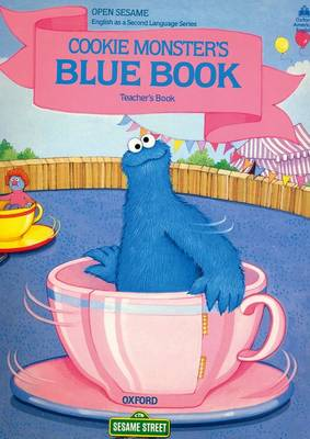 Open Sesame: Cookie Monster's Blue Book Stage C (Paperback)