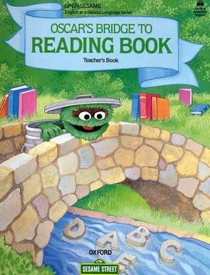 Open Sesame: Oscar's Bridge to Reading Book Stage B (Paperback)