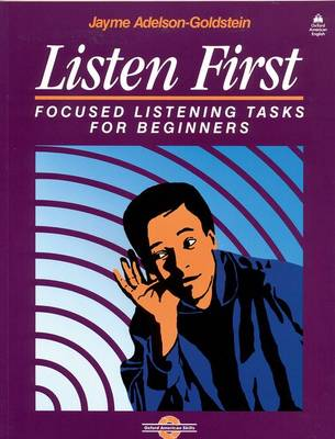 Listen First: Student Book: Focused Listening Tasks for Beginners (Paperback)