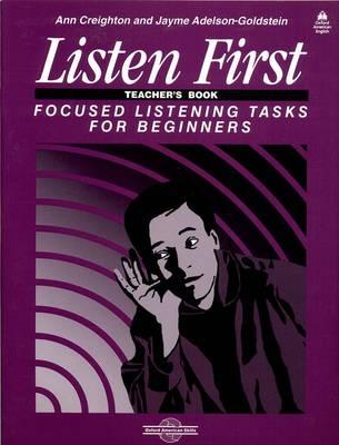 Listen First: Teacher's Book: Focused Listening Tasks for Beginners (Paperback)