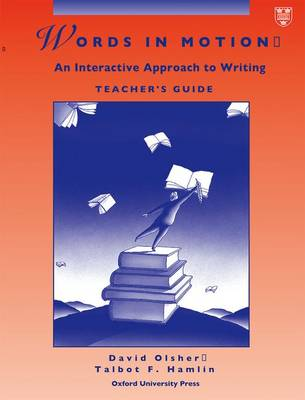 Words in Motion: Teacher's Guide: Interactive Approach to Writing (Paperback)
