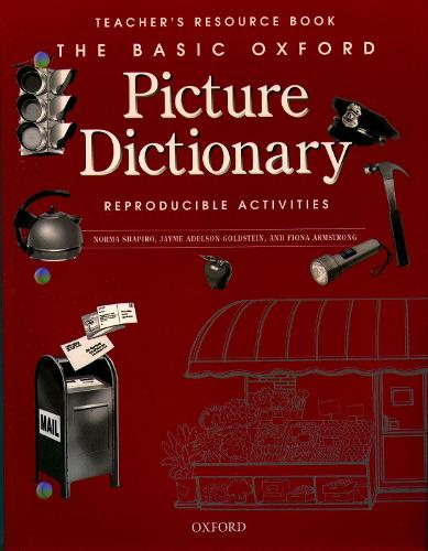 The Basic Oxford Picture Dictionary, Second Edition:: Teacher's Resource Book of Reproducible Activities - The Basic Oxford Picture Dictionary, Second Edition: (Paperback)