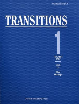 Integrated English: Teacher's Book Bk.1: Transitions (Paperback)