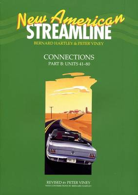 New American Streamline Connections: Intermediate: Student Book Part B (Units 41-80) (Paperback)