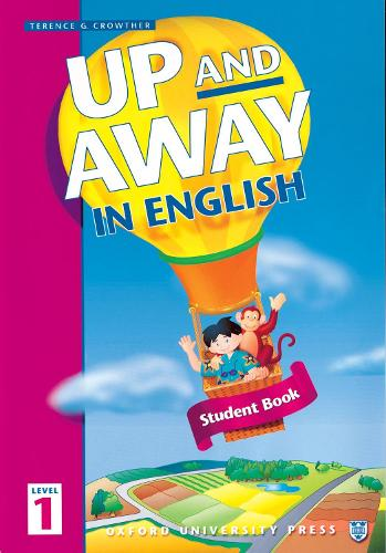 Up and Away in English: 1: Student Book - Up and Away in English (Paperback)
