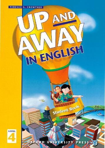 Up and Away in English: 4: Student Book - Up and Away in English (Paperback)