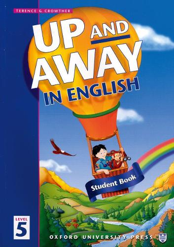 Up and Away in English: 5: Student Book - Up and Away in English (Paperback)