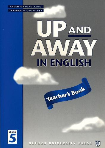 Up and Away in English: 5: Teacher's Book - Up and Away in English (Paperback)