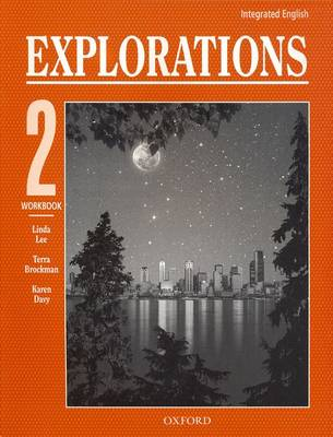 Integrated English: Workbook Bk. 2: Explorations (Paperback)