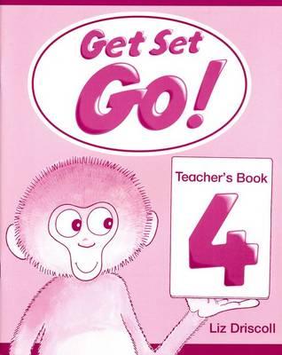Get Set - Go!: 4: Teacher's Book - Get Set - Go! (Paperback)