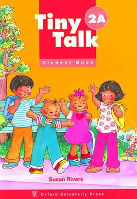 Tiny Talk: 2: Student Book A - Tiny Talk (Paperback)