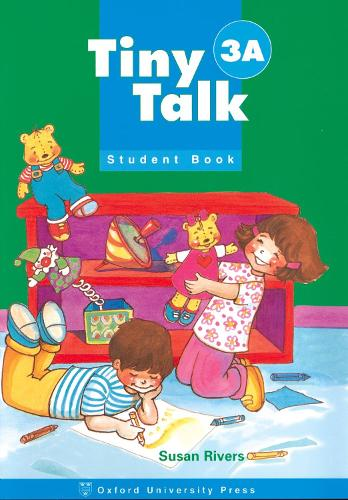 Tiny Talk: 3: Student Book A - Tiny Talk (Paperback)
