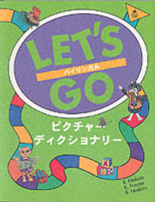 Let's Go Picture Dictionary: English-Japanese Edition - Let's Go Picture Dictionary (Paperback)