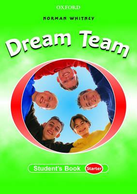 Dream Team: Student's Book Starter level (Paperback)