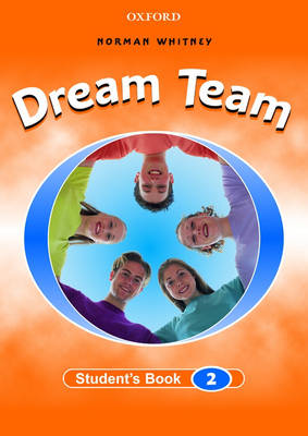 Dream Team 2: Student's Book (Paperback)
