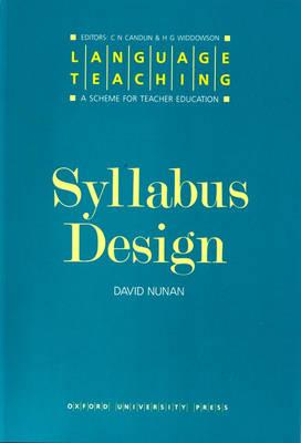 Syllabus Design - Language Teaching: A Scheme for Teacher Education (Paperback)