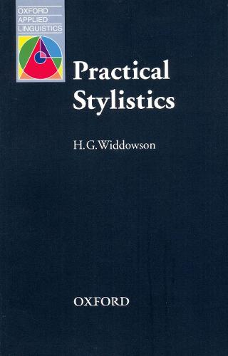 Practical Stylistics: An Approach to Poetry - Oxford Applied Linguistics (Paperback)