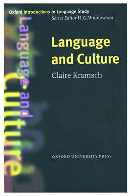Language and Culture - Oxford Introduction to Language Study Series (Paperback)