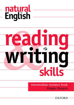 Natural English: Reading and Writing Skills Resource Book Intermediate level (Paperback)