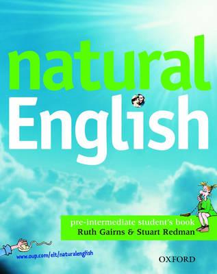 Natural English Pre-Intermediate: Student's Book (with Listening Booklet): Student's Book (with Listening Booklet) Pre-intermediate level