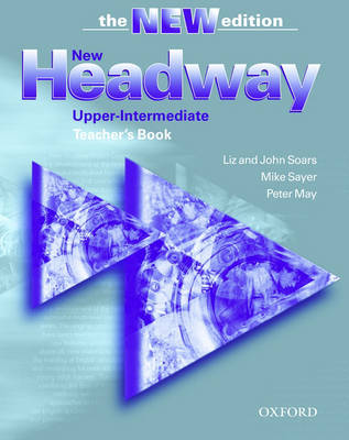 New Headway: Upper-Intermediate Third Edition: Teacher's Book: Six-level general English course - New Headway (Paperback)