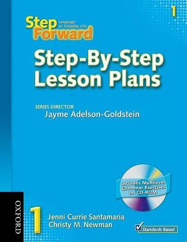 Step Forward 1: Step-By-Step Lesson Plans with Multilevel Grammar Exercises CD-ROM - Step Forward 1