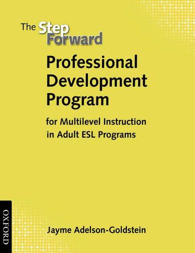 Complete Program Components: Professional Development Program: for Multilevel Instruction in Adult ESL Programs - Complete Program Components (Paperback)