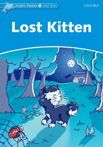 Dolphin Readers Level 1: Lost Kitten - Dolphin Readers Level 1 (Paperback)