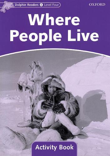 Dolphin Readers Level 4: Where People Live Activity Book - Dolphin Readers Level 4 (Paperback)