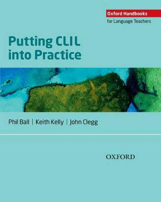 Putting CLIL into Practice (Paperback)