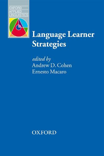 Language Learner Strategies: 30 years of Research and Practice - Oxford Applied Linguistics (Paperback)